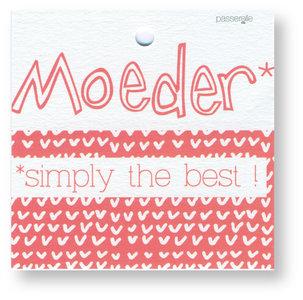 Moederdag Rood Moeder simply the best